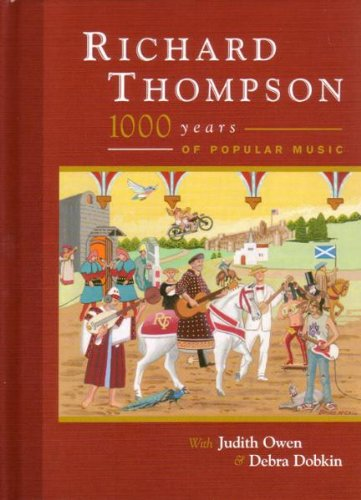 Richard Thompson - 1000 Years of Popular Music (2 CD & 1 DVD Set) by Cooking Vinyl
