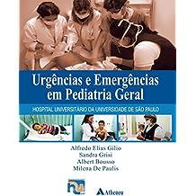 Urgências e Emergências em Pediatria Geral - HU-USP