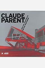 Claude Parent (French Edition)