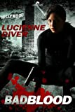 Bad Blood, Lucienne Diver, 1609285948