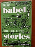 img - for Isaac Babel: The Collected Stories - with an Introduction By Lionel Trilling book / textbook / text book