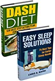 Get Thin: Easy Sleep Solutions, DASH Diet (Healthy Eating, Weight Loss Tips, Better Sleep, Diet To Lose)