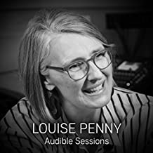 Louise Penny: Audible Sessions: FREE Exclusive Interview