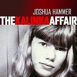 The Kalinka Affair