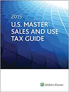 u s master sales and use tax guide 2015 cch tax law