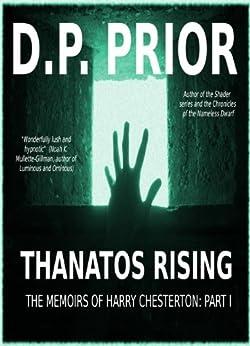 Thanatos Rising by [Prior, D.P., Prior, Derek]