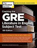 Image of Cracking the GRE Literature in English Subject Test, 6th Edition (Graduate School Test Preparation)