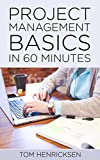 Project Management Basics in 60 Minutes