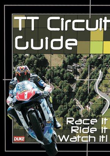 (TT Circuit Guide - Race it, Ride it, Watch it)