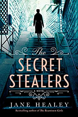 The Secret Stealers: A Novel