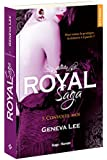 Royal Saga - tome 5 Convoite-moi (05)