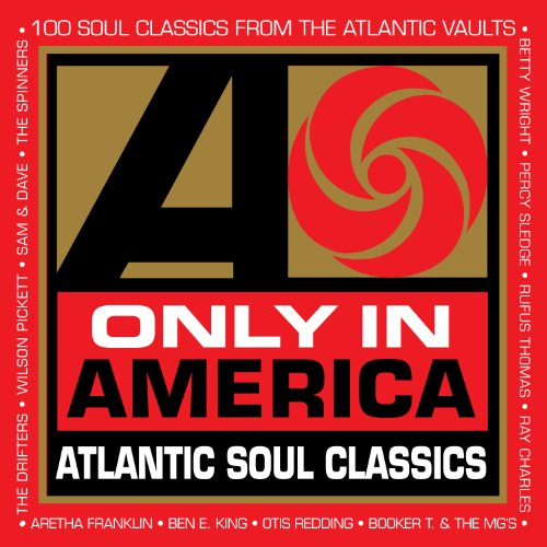 Only In America: Atlantic Soul...