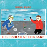 Ice Fishing at the Lake, Melissa Brown, 1468559680