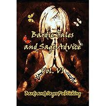 Bardic Tales and Sage Advice (Volume VI)