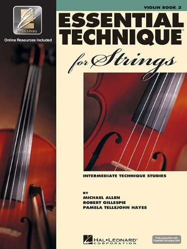 Essential Technique for Strings (Essential Elements Book 3): Violin by Gillespie, Robert, Tellejohn Hayes, Pamela, Allen, Michael (2004) [Paperback] ()