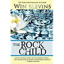 The Rock Child: An Adventure of the Heart (American Dreamers)