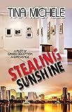 Stealing Sunshine