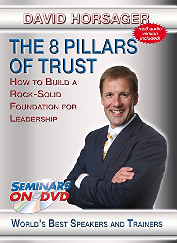 Speaker Foundation - The 8 Pillars of Trust - How to Build a Rock Solid Foundation For Leadership - Seminars On Demand Leadership and Business Training Video - Speaker David Horsager - Includes Streaming Video + DVD + Streaming Audio + MP3 Audio - Compatible with All Devices