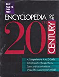 The Facts on File Encyclopedia of the Twentieth Century, , 0816024618