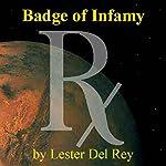 Badge of Infamy  | Lester Del Rey