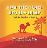 How the Camel Got His Hump, Rudyard Kipling, 1496158822