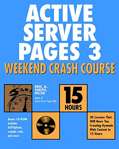 Active Server Pages 3 Weekend Crash Course -