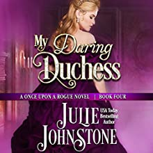 My Daring Duchess: Once Upon a Rogue, Book 4 Audiobook by Julie Johnstone Narrated by Tim Campbell