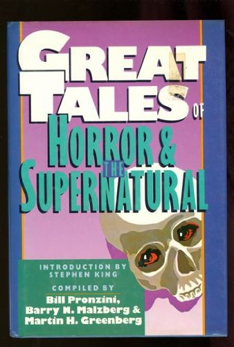 GREAT TALES OF HORROR AND THE SUPERNATURAL: Sticks; Squire Toby's Will; Transfer