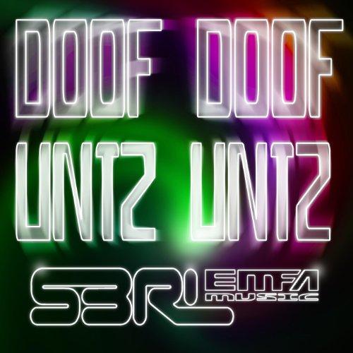 Doof Doof Untz Untz [Explicit]