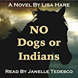 Download No Dogs or Indians in PDF ePUB Free Online