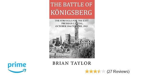 Amazon com: The Battle of Konigsberg: The Struggle for the East