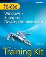 MCITP Self-Paced Training Kit (Exam 70-686): Windows 7 Desktop Administrator Front Cover
