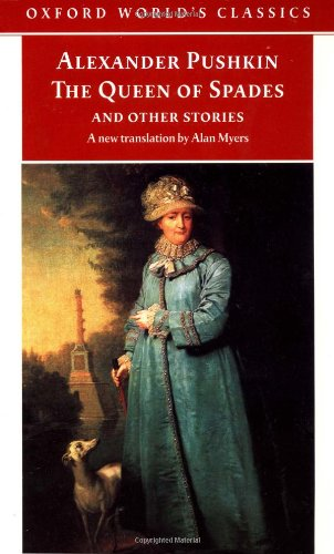 The Queen of Spades and Other Stories : A New Translation