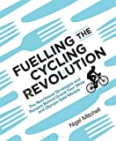 Fuelling the Cycling Revolution: The Nutritional Strategies and Recipes Behind Grand Tour Wins and Olympic Gold Medals
