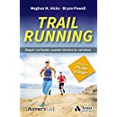 TRAIL RUNNING: SEGUIR CORRIENDO CUANDO TERMINA LA CARRERA (Spanish Edition)