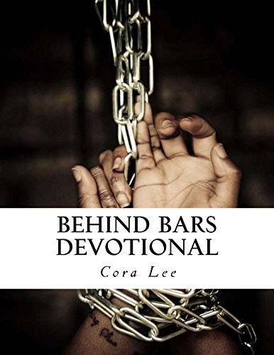 Behind Bars Devotional: The 21 Day devotional For Prisoners pdf