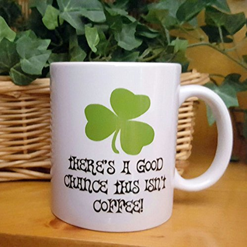 Irish Shamrock Coffee Mug, Coffee Mug, Tea Mug, Funny Irish Gift Mug, 11oz 15oz