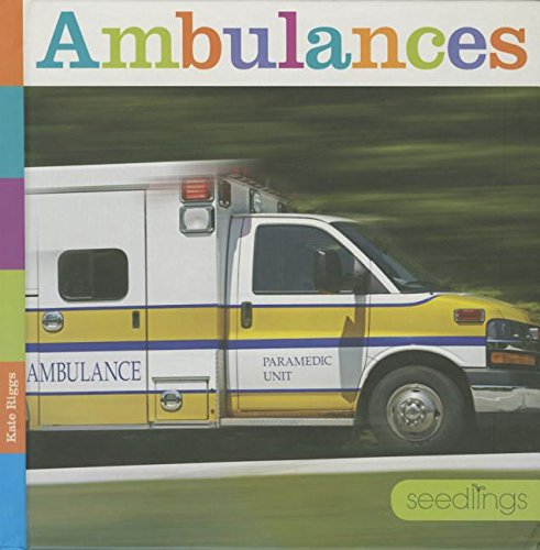 Ambulances (Seedlings)