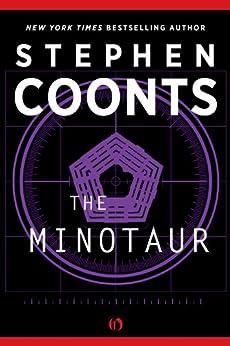 The Minotaur: A Jake Grafton Novel (Jake Grafton Series) by [Coonts, Stephen]