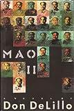 Mao II by DeLillo, Don(June 20, 1991) Hardcover