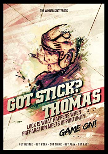 Got Stick?  Thomas - Luck Is What Happens When Preparation Meets Opportunity: The Winner's Notebook (Inspirational Hockey) ()