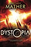 The Dystopia Chronicles (Atopia Book 2)
