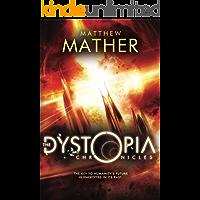 The Dystopia Chronicles (Atopia Book 2)