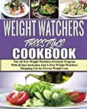 Weight Watchers Freestyle Cookbook: The All New Weight Watchers Freestyle Program With 30 days meal plan And A Free Weight Watchers Shopping List for Proven Weight Loss (Volume 1)