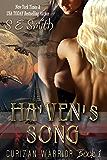 Ha'ven's Song (Curizan Warrior Book 1)