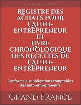 Registre Des Achats Pour L Auto Entrepreneur Et Livre