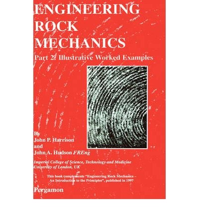 [ { ENGINEERING ROCK MECHANICS PART 2: ILLUSTRATIVE WORKED EXAMPLES } ] by Harrison, John P (AUTHOR) Feb-09-2001 [ Hardcover ] ebook