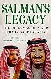img - for Salman's Legacy: The Dilemmas of a New Era in Saudi Arabia book / textbook / text book