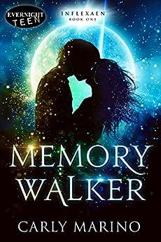 Memory Walker (Inflexaen Book 1) by [Marino, Carly]
