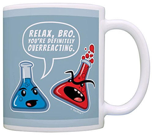 Science Nerd Gifts Relax Bro Overreacting Science Mug Reaction Gift Coffee Mug Tea Cup Blue